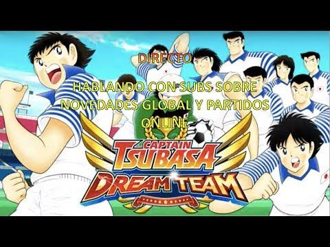 Captain Tsubasa Dream Team. Directo hablando con subs y partidos online