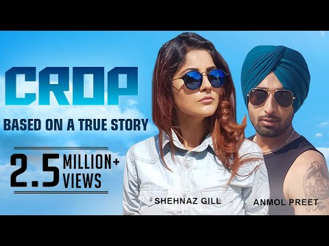 Crop | Anmol Preet | Ustad G Records | Latest Punjabi Song 2018 | New Punjabi Song 2018