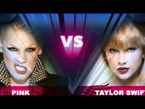 Pink VS Taylor Swift