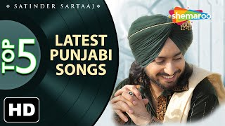 Latest top 5 Punjabi Songs by Satinder Sartaaj - New Punjabi Songs - Best of Sartaaj 2020