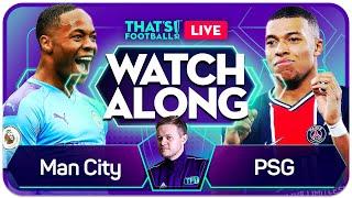 MAN CITY vs PSG Mark GOLDBRIDGE Live Champions League Watchalong