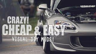 Top 5 Cheap VISUAL DIY Budget Car Mods!! UNDER $100