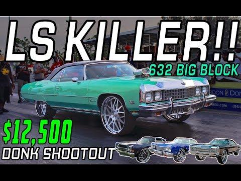 $12,500 DONK SHOOTOUT! DONKMASTER, 2FLY , BLUE MAGIC , CHEVYSANDBULLIES - Get Down or Lay Down