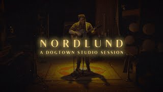 NORDLUND  - DOGTOWN STUDIO SESSION