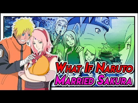 What If Naruto Married Sakura