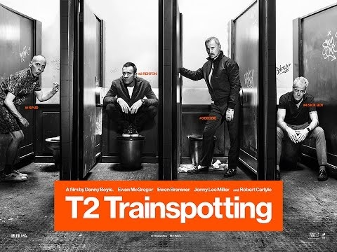 T2 TRAINSPOTTING - Trailer - Ab 16.2.2017 im Kino!
