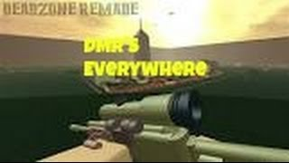 DMR'S EVERYWERE:Roblox Deadzone Remade