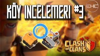 KÖY İNCELEMELERİ #3 - KB 6'dan KB 10'a İnceleme - Clash of Clans