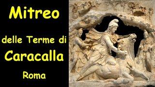 Mitreo delle Terme di Caracalla - Roma