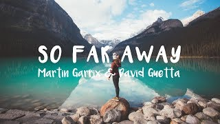 Martin Garrix & David Guetta - So Far Away [Lyric ] (ft. Jamie Scott & Romy Dya)