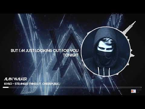 Kygo - Stranger Things ft.  One Republic (Alan Walker Remix)(Lyric)