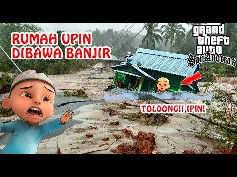 rumah-upin-ipin-tenggelam-banjir-besar!-kisah-gta-indonesia