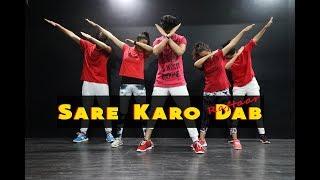 Sare Karo Dab | Raftaar | Mohit Jain's Dance Institute MJDi | Dance Choreography