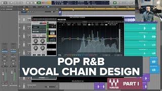 Pop R&B Vocal Chain Design 🎚🎙 Part I
