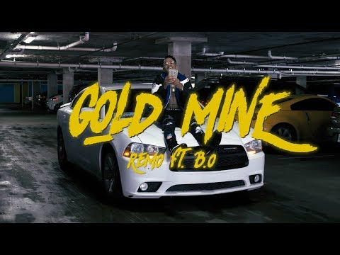 Remo - Gold Mine Ft. B.O (Official Music...