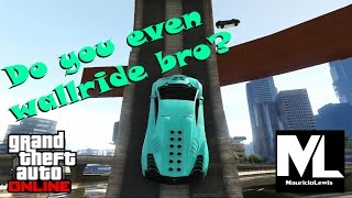 Do You Even Wallride Bro? - Carreras - GTA ONLINE PS3 - Mauricio Lewis