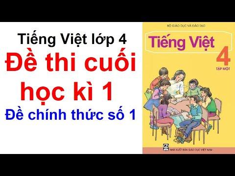 Đề kiểm tra cuối học kì 1 môn tiếng việt lớp 4