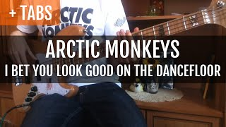 Baixar [TABS!] Arctic Monkeys - I Bet You Look Good On the Dancefloor (Bass Cover)
