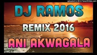 DJ Ramos - Ani Akwagala (Remix 2016)