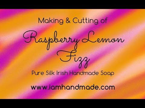 Making & Cutting of Raspberry Lemon Fizz Pure Silk Irish Handmade Soap