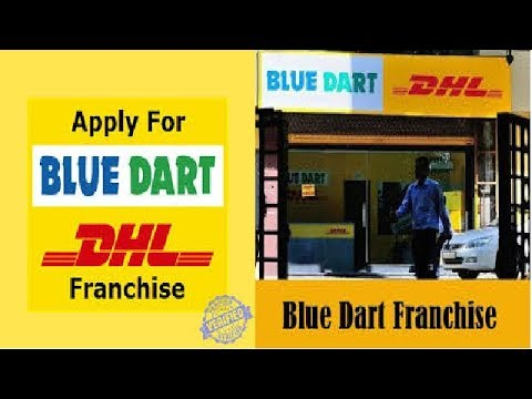 How To Open Bluedart Courier Franchise,Blue dart franchise Blue Dart  courier franchise