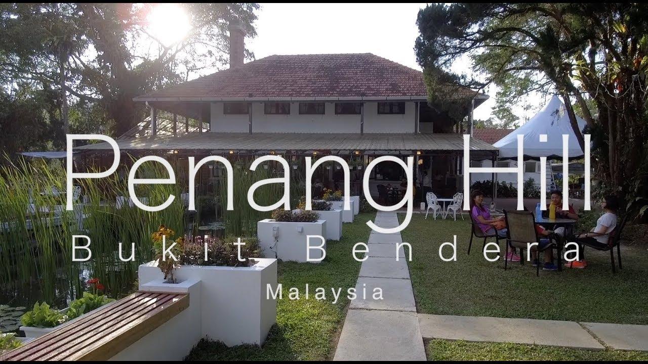 PENANG HILL, Bukit Bendera - YouTube