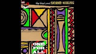 Hip Hop Loves Brand Nubian | One For All (full Mashup Album)