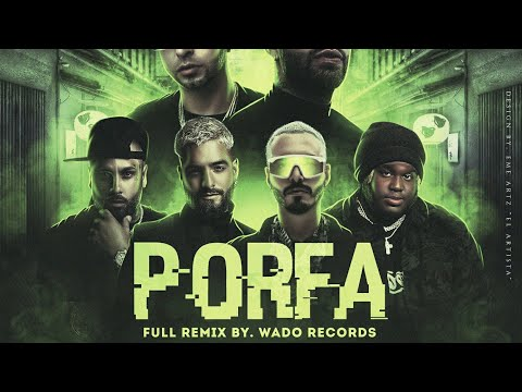 porfa-(full-remix)-feid-ft-justin-quiles,j-balvin,nicky-jam,sech-y-maluma