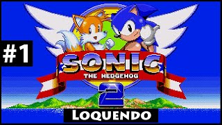 Sonic the Hedgehog 2 Loquendo: Parte 1