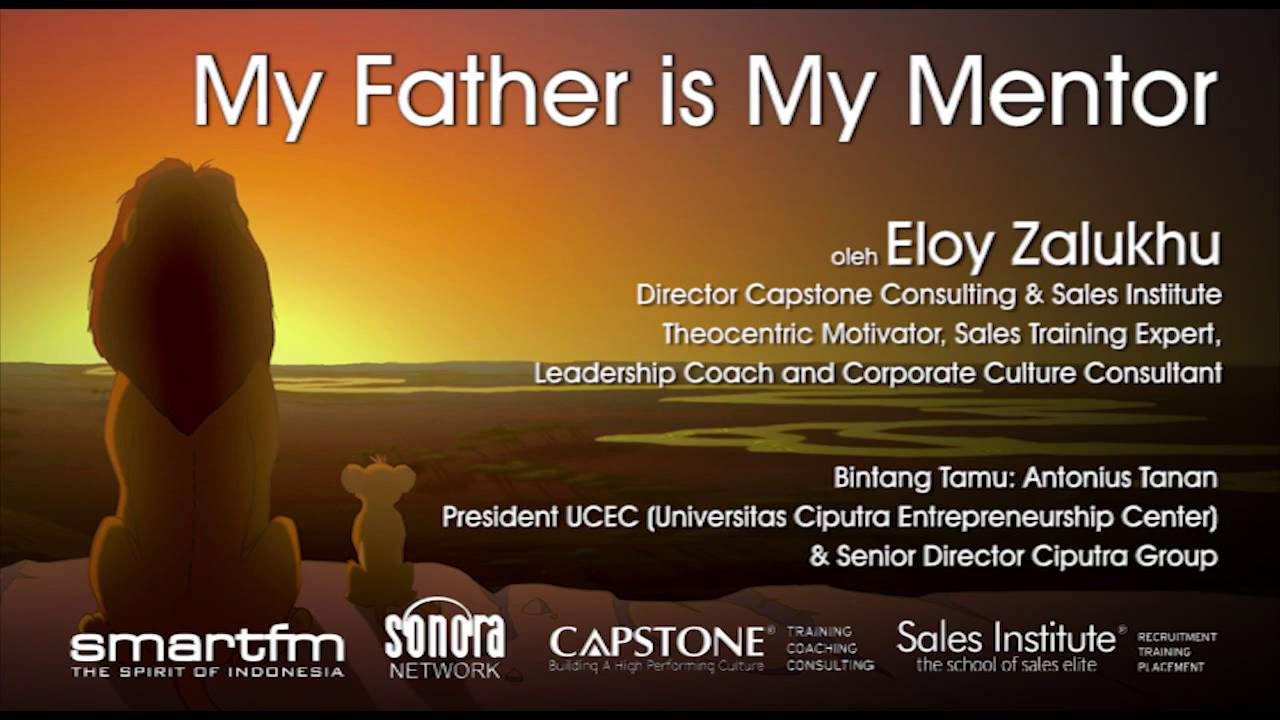 My father my mentor