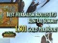 MoP Gold Making w/ Herbalism EP.3: 1,501g/hr - Best Herb Routes: Kun-Lai Summit