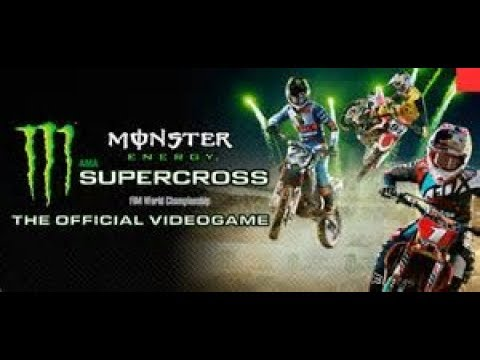 Monster Energy Supercross Part 2