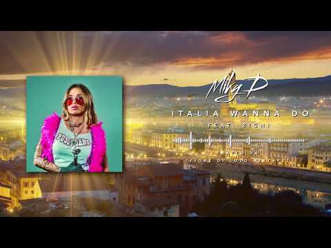 "Miky D - ""ITALIA WANNA DO"" Feat. Zighi Man (Official song)"