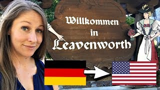 Germany Comes to the USA! (Leavenworth, Washington)