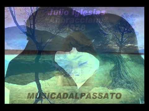 Julio Iglesias - Abbracciami (1978)