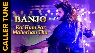 Set 'Koi Hum Par Maherban Tha' as Your Caller Tune | Banjo