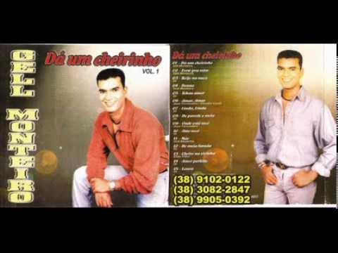 GELL MONTEIRO VOL;01 CD COMPLETO DÁ UM CHEIRINHO