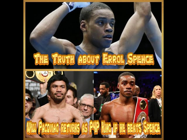 THE TRUTH ABOUT ERROL SPENCE JR
