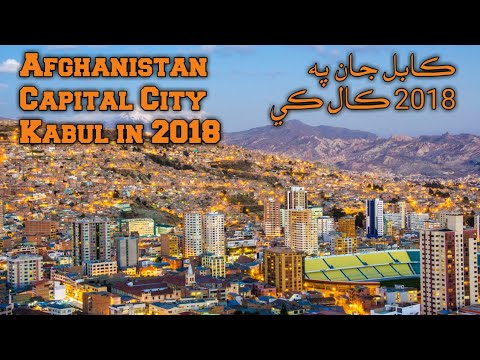 Afghanistan Capital City Kabul in 2018