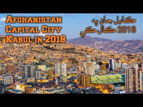 Afghanistan Capital City Kabul in 2018
