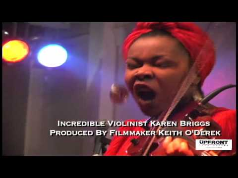 Incredible Violinist Karen Briggs - Produced and Directed by Keith O'Derek