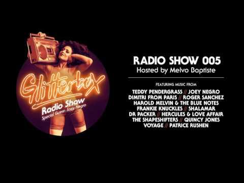 Glitterbox Radio Show 005: w/ Joey Negro