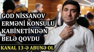 MOSKVADAKI  azərbaycanlı SAHİBKARLAR İŞ BAŞINDA:Erməni KONSULU OTAQDAN BELƏ QOVULDU!