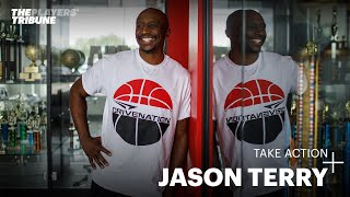Take Action with Jason Terry