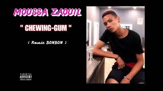 Moussa ( Music Hot ) - Chewing-gum  {Remix BONBON}