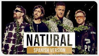 Imagine Dragons - Natural (Spanish Version) ft. Freddy Black Video