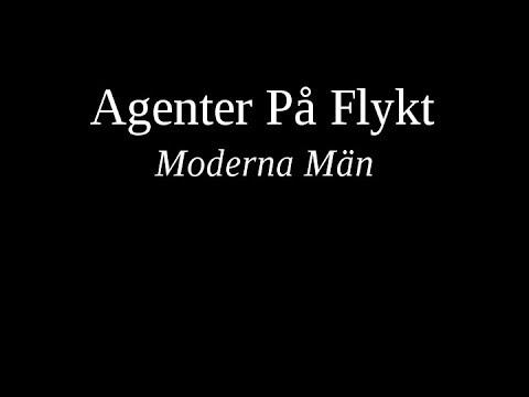 Agenter På Flykt - Moderna Män