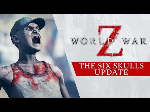 World War Z - Six Skulls Update