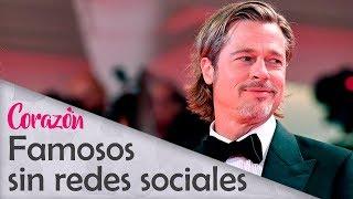 FAMOSOS que no tienen REDES SOCIALES | Corazón