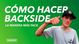 CÓMO HACER BACKSIDE 180 - LA MANERA MÁS FACIL